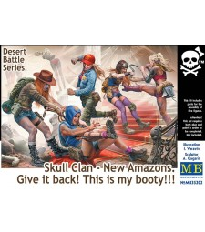 1:35 Desert Battle Series. Skull Clan - New Amazons. Give it back! This is my booty!!! - 4 figures