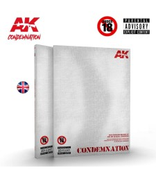 AK297 CONDEMNATION: WHEN MODELING BECOMES ART AND ART IS A SOCIAL DENOUNCE RE-EDITED EDITION (EN)